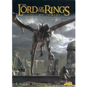 The Lord of the Rings The Two Towers The Best of White Dwarf Magazine 2003